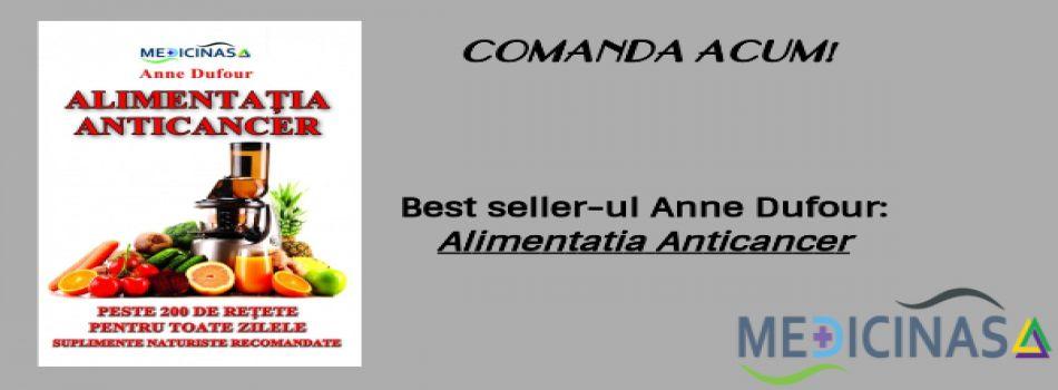 Alimentatia anticancer(editie speciala-Medicinas)-Anne Dufour