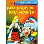 Fata babei si fata mosului - Carte de citit si colorat