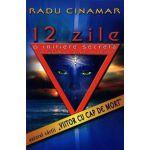 12 zile - o iniţiere secretă în tărâmul tainic al zeilor