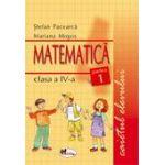 Matematica. Caietul elevului pentru clasa a IV-a. Partea I - Pacearca, Mogos