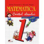 Matematica. Clasa a I-a. Caietul elevului. Partea I - Pacearca, Mogos