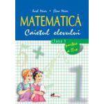 Matematica. Clasa a I-a. Caietul elevului. Partea II-a - Maior