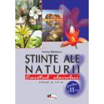 Stiinte ale naturii. Caietul elevului. Cl. a III a -Partea a II-a - Badescu