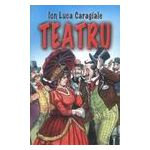 Teatru - Caragiale