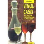 Vinul casei - Preparare, conditionare si pastrare