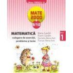 Matematica. Culegere de exercitii,probleme si teste. Clasa a I-a (Mate 2009-2010)