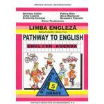 Limba engleza manual pentru clasa a V-a. Pathway to english