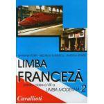 Limba franceza L2. Manual pentru clasa a VIII-a.