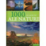 1000 de minuni ale naturii
