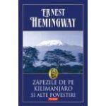 Zapezile de pe Kilimanjaro si alte povestiri - Editie cartonata