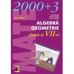 ALGEBRA. GEOMETRIE. CLASA A VII-A. PARTEA I (2002-2003)