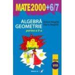 ALGEBRA. GEOMETRIE. CLASA A VIII-A. PARTEA A II-A. ANUL SCOLAR 2006-2007