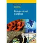 BIOLOGIA ANIMALA SI VEGETALA