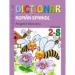 DICTIONAR ROMÂN-SPANIOL. CLASELE II-VIII