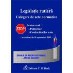 Legislatie rutiera. Culegere de acte normative. Editia a VII-a (actualizată la 30. 09. 2009)