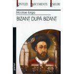 Bizant dupa Bizant