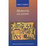 Nina Cassian: Memoria ca zestre - 3 vol.