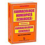 Farmacologie homeopată (ecologică) - Volumul I - Farmacologie generală