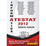 Informatică, Atestat 2012 - Subiecte rezolvate