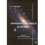 Diagnosticarea Karmei vol. 6 - Trepte catre divinitate