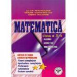 Matematica - clasa a X-a - Algebra. Geometrie. Trigonometrie - Sinteze de teorie - Exercitii si probleme