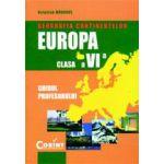 GEOGRAFIA CONTINENTELOR-EUROPA. Manual cls. a VI-a