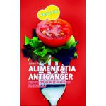Alimentatia ANTICANCER
