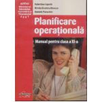 Planificare operationala manual cls XI-a