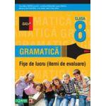 GRAMATICA. FISE DE LUCRU PENTRU CLASA A VIII-A