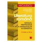 Literatura română. Manual preparator pe baza manualelor alternative de clasa a XI-a