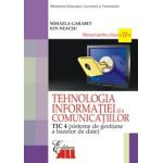 TIC 4. Manual pentru clasa a XII a