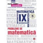 Probleme de matematica pentru clasa a IX - a