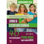 Limba si literatura romana. Bacalaureat 2013. 40 de variante pentru proba orala