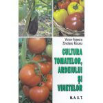 Cultura tomatelor , ardeiului si vinetelor