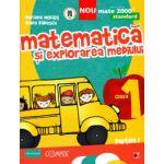 Matematica si explorarea mediului - Clasa I partea I (colectia Mate 2000)
