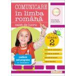 Comunicare în limba română Clasa a II-a. Caiet de lucru