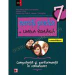 Exerciţii practice de limba română • Consolidare. Competenţă şi performanţă în comunicare – Clasa a VII-a