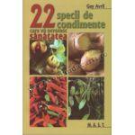 22 specii de condimente care vă ocrotesc sănătatea
