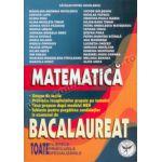 Matematică - Bacalaureat - Toate filierele, profilurile, specializările