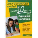 Limba şi literatura română - Vreau 10 la evaluarea naţională