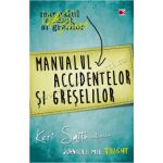Manualul accidentelor şi greşelilor