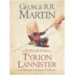 Din înţelepciunea lui Tyrion Lannister