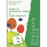 Evaluare finală 2015 - Clasa a VI-a -  Limba şi literatura română şi Limba Engleză