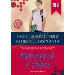 Evaluarea naţională 2015 la finalul clasei a VI-a • Matematică şi ştiinţe
