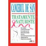 Cancerul de sân. Tratamente naturiste