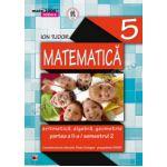 MATEMATICA. ARITMETICA, ALGEBRA, GEOMETRIE. CLASA A V-A. INITIERE. PARTEA A II-A, SEMESTRUL 2