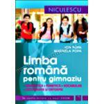 Limba română pentru gimnaziu. Gramatică, fonetică, vocabular, ortografie şi ortoepie. Ediţie revizuită
