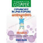 CULEGERILE COMPER 2014-2015. COMUNICARE IN LIMBA ROMANA SI MATEMATICA. CLASA A II-A
