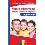Ghidul părinţilor pentru succesul copiilor la grădiniţă