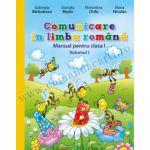 Comunicare în limba română. Manual pentru clasa I (vol. I) (conţine ediţie digitală)